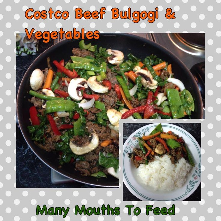 For a great easy meal idea I recommenD Costco Beef Bulgogi and Stir Fry Vegetables. Stir Fry Bulgogi in a few table spoons of smoking hot coconut oil . Add Vegetables of your choice and stir fry for a few extra minutes.
