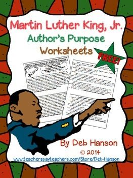 FREE Martin Luther King Jr. worksheet!  Students read four passages related to Martin Luther King, Jr. They must determine whether the author's purpose is to persuade, inform, entertain, or explain.