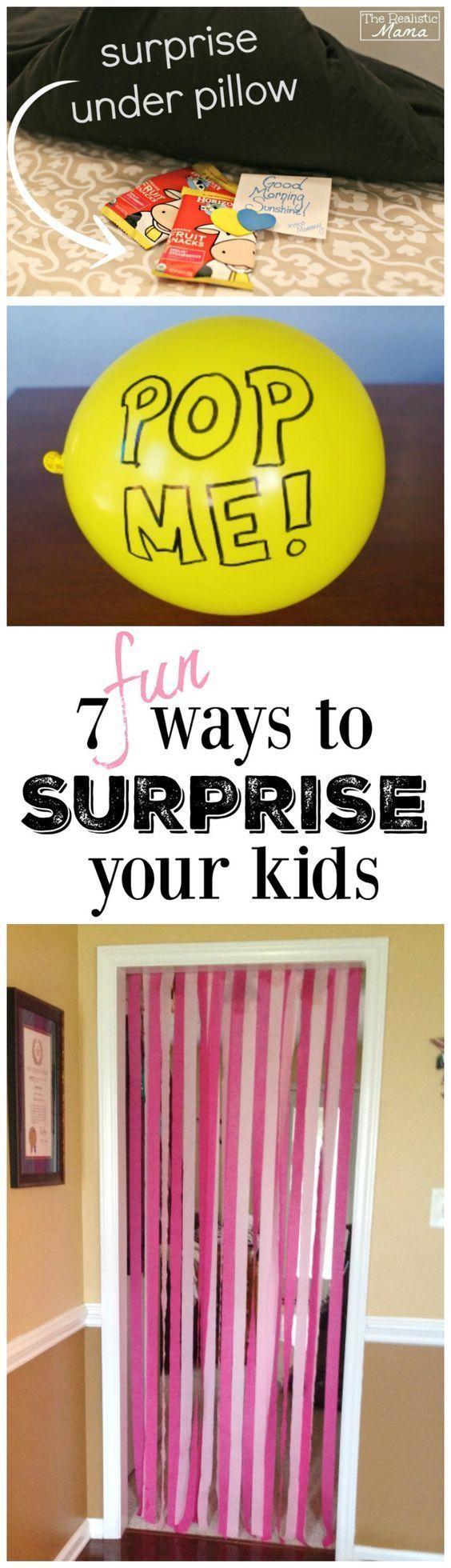Fun ideas! 7 fun ways to surprise your kids - we did #7 this morning! #sp (scheduled via http://www.tailwindapp.com?utm_source=pinterest&utm_medium=twpin&utm_content=post116254099&utm_campaign=scheduler_attribution)
