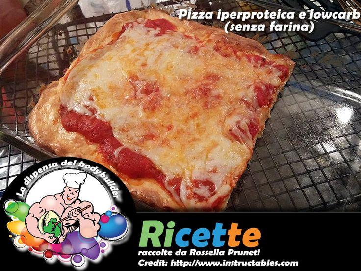 Pizza iperproteica e Low Carb senza farina