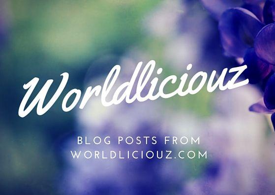 Worldliciouz Travel Blog