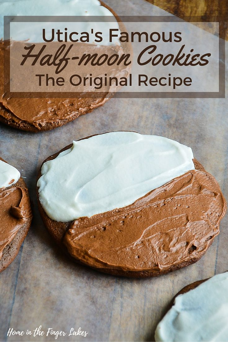 The traditional half-moon cookie is a devil's food cake cookie with both vanilla and chocolate buttercream frosting, this local treat originated in Utica, NY.