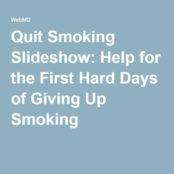 Quit Smoking Slideshow: Help for the First Hard Days of Giving Up Smoking