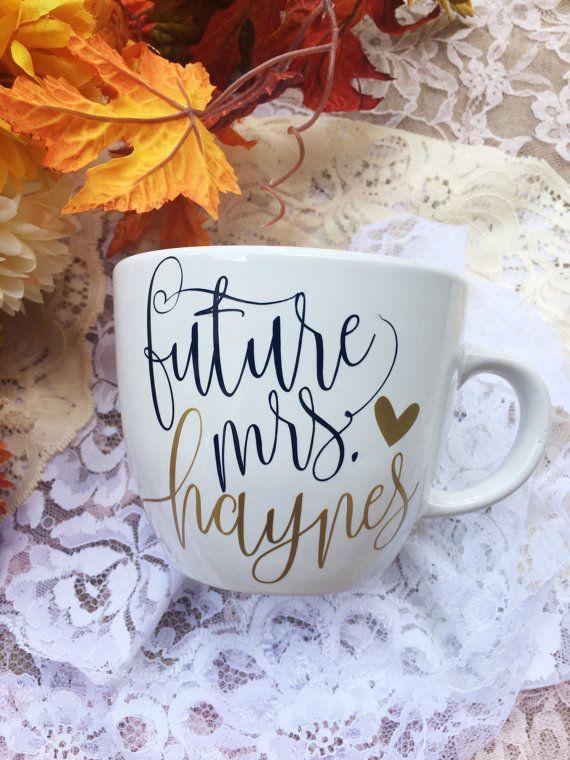 Hey, I found this really awesome Etsy listing at https://www.etsy.com/listing/454247358/future-mrs-custom-mug-engagement-mug