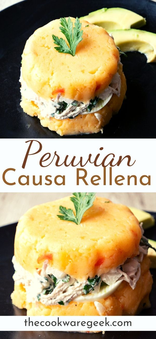 Peruvian Causa Rellena Recipe Peruvian Recipes South American Recipes Peruvian Cuisine