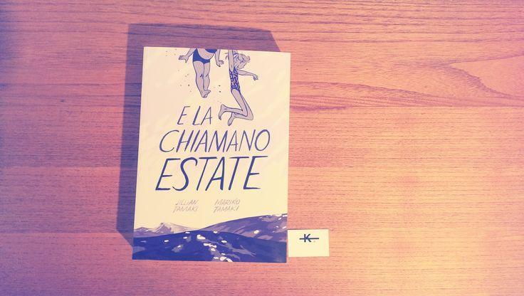 ★ E LA CHIAMANO ESTATE // Mariko e Jillian Tamaki // BAO Publishing ★