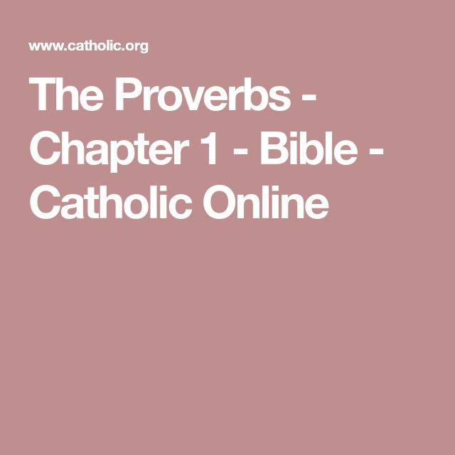 The Proverbs - Chapter 1 - Bible - Catholic Online