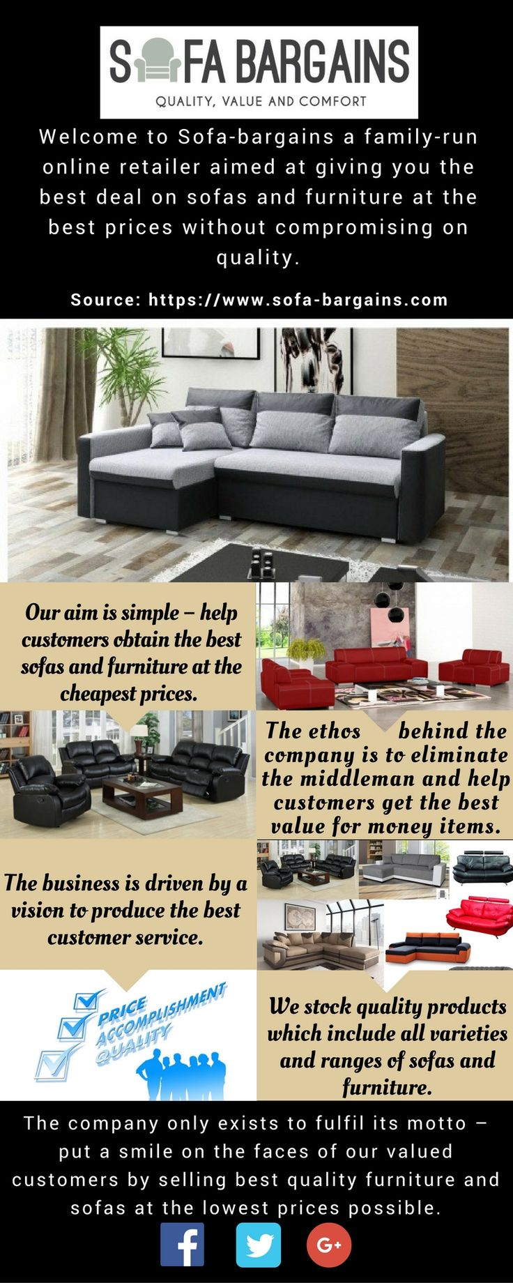Sofa-bargains is a family-run online retailer aimed at giving you the best deal on sofas and furniture at the best prices without compromising on quality. Our aim is to help customers by providing the best sofas and furniture at the cheapest prices.