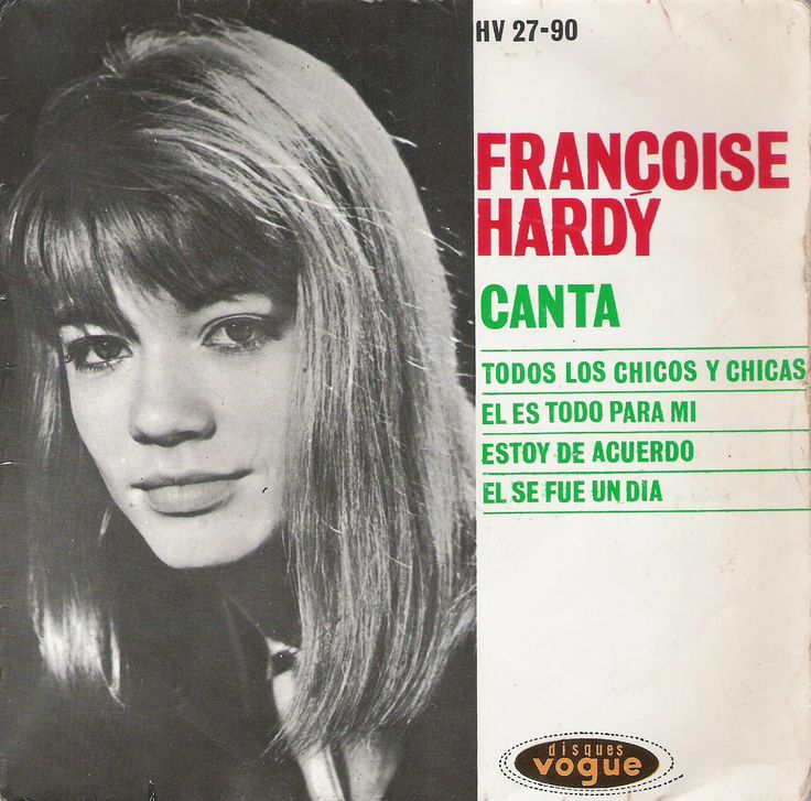 Françoise Hardy canta [Grabación sonora] / Françoise Hardy.-- Madrid : Hipavox, D.L. 1962  1GS/M/84