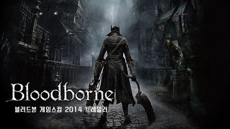 Bloodborne Gamescom 2014 Trailer