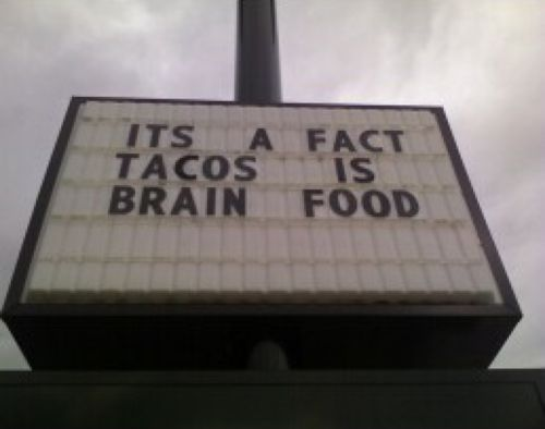 """Incorrect verb and punctuation errors """"Grammar Win!:"""" It's a fact; tacos are brain food."""