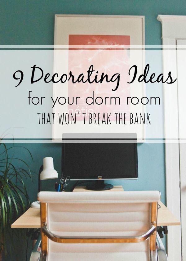 9 Cheap Easy Dorm Decorating Ideas Small Rooms Dorm