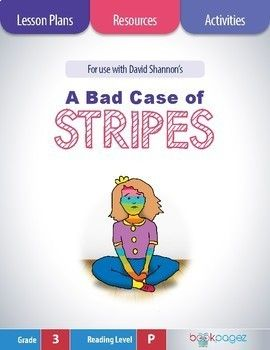 "This set of lesson plans, resources, and activities is for use with ""A Bad Case of Stripes"" by David Shannon. It can be used for whole group, small group, and independent instruction - which makes these resources a smart choice for literacy centers or"