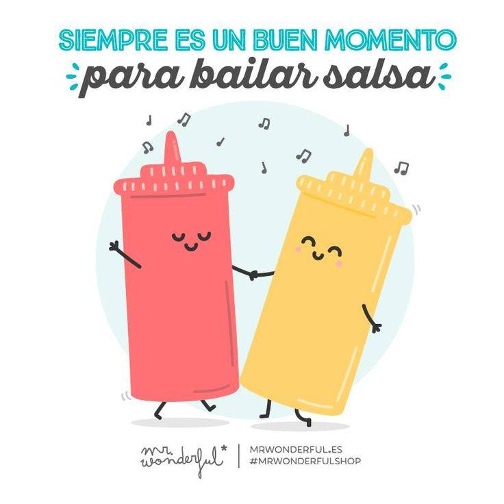 Siempre es un buen momento para bailar salsa Mr Wonderful