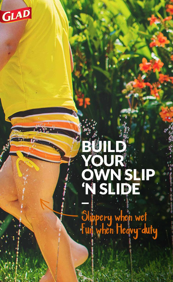 Looking to build a slip 'n slide for those hot summer days? 1: Get a box of Glad Contractor bags. They're super heavy-duty, which guards against tearing (and crying kids). 2: Roll out the bags and duct tape them together at the seams. Tape the longer sides together to make the slide wider. Put the tape on both sides and run it the width of the slide. 3: Put the slide on a hill and use tent stakes to secure it. 4: Gently throw the hose on. Liquid soap can also be added drizzled on.
