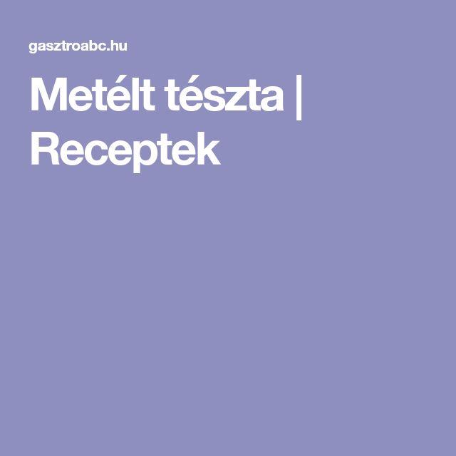 Metélt tészta | Receptek