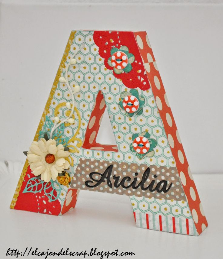 Letra A decorada con scrapbooking / Decorated letters