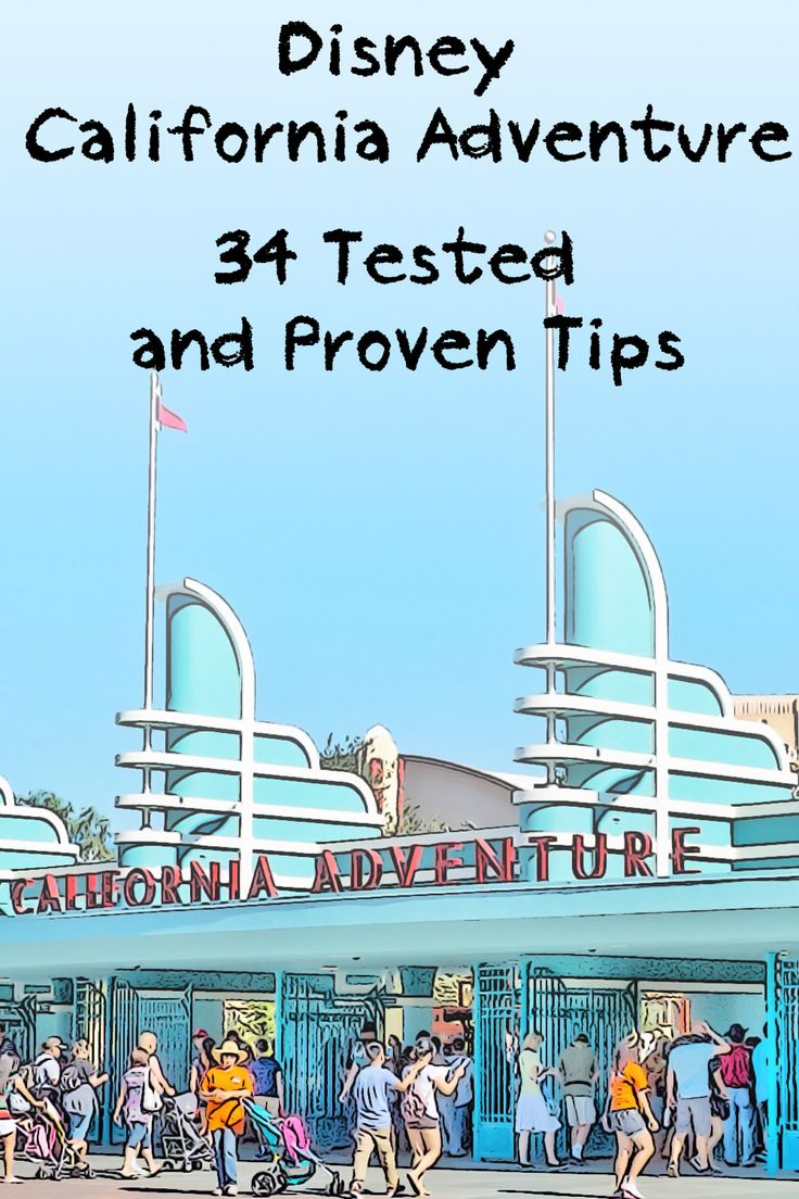 Tips for California Adventure, checked and tested in the park. Use them happily.