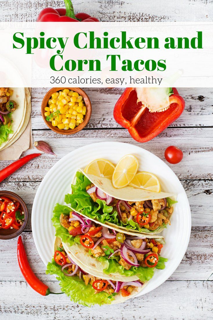 Spicy Chicken and Corn Tacos that are easy to make, delicious, and healthy! Plus they are weight watchers friendly, gluten free, and clean eating. #healthyfood #healthyrecipes #tacotuesday #cleaneating #cleaneatingrecipes