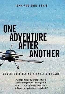 cool One Adventure after Another  Adventures Flying a Small Airplane by Edna... - For Sale View more at http://shipperscentral.com/wp/product/one-adventure-after-another-adventures-flying-a-small-airplane-by-edna-for-sale-2/