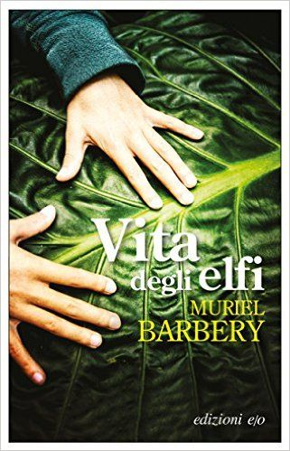 Vita degli elfi eBook: Muriel Barbery, Alberto Bracci Testasecca: Amazon.it: Kindle Store