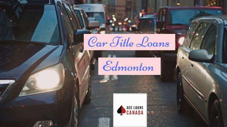 Car title loans edmonton lowest interest rates fast