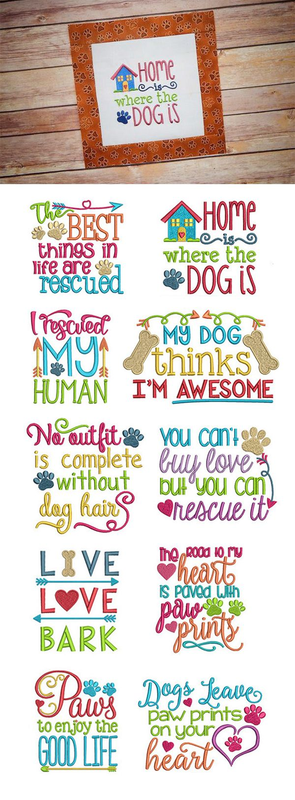 Our Dog Sayings Set 1 features 10 sayings for man's (or woman's) best friend! Each available in 4 sizes: 4x4, 5x7, 6x10 and 8x8