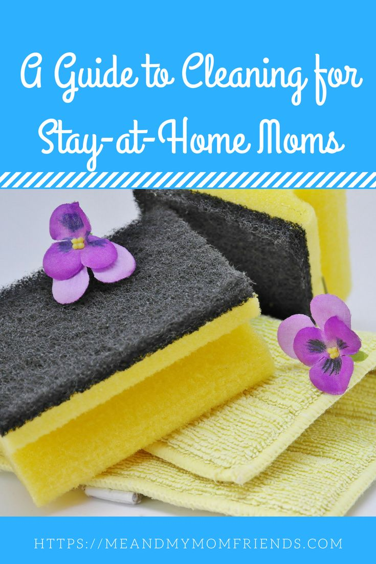 A Guide to Cleaning for Stay-at-Home Moms #parenting #momlife #SAHM #humor #satire #cleaning #chores #guide #funny