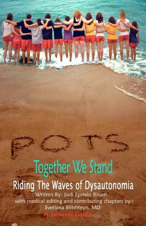 POTS - Together We Stand: Riding the Waves of Dysautonomia