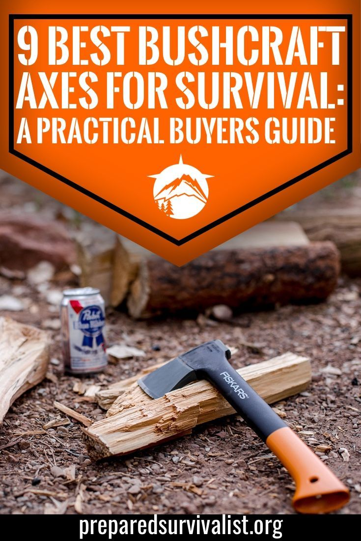 9 Best Bushcraft Axes for Survival: a Practical Buyers Guide