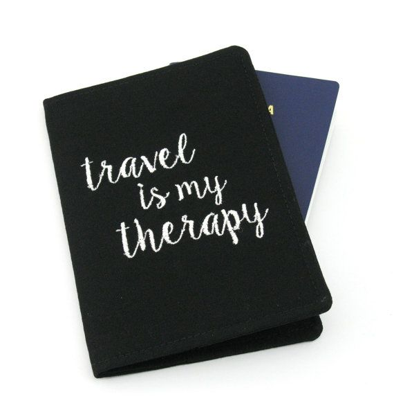 Embroidered Passport Cover with Quote, Passport Holder, Passport Wallet, Passport Case, Travel Gift - Travel is my therapy