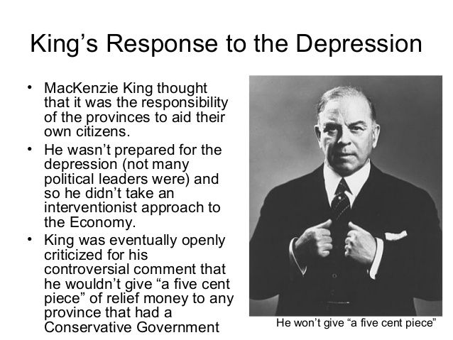 depression unemployment and mackenzie king Unemployment statistics for the great depression show a remarkable collapse in the labor market in just a few years, with recovery that did not take place in addition to unemployment, workers during the great depression found themselves working in an atmosphere of insecurity for lower salaries and.