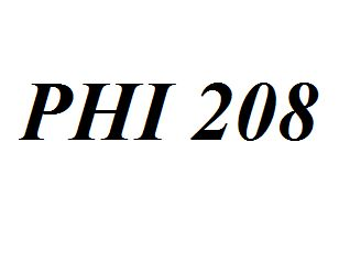 PHI 208 Entire Class Course Answers Here: http://www.scribd.com/collections/4165182/PHI-208
