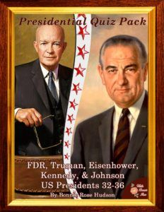 Presidential Quiz Pack: US Presidents 32-36: Introduce your children to the lives and presidencies of Franklin Roosevelt, Harry Truman, Dwight Eisenhower, John Kennedy, and Lyndon Johnson. It includes five quizzes or puzzles for each President.  The pack also includes a notebooking page, speech excerpts, and research prompts for each president. Great for middle school or high school. Answer key is included. Limited time freebie. - WriteBonnieRose.com
