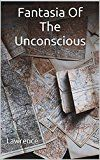 Fantasia Of The Unconscious: (Annotated)