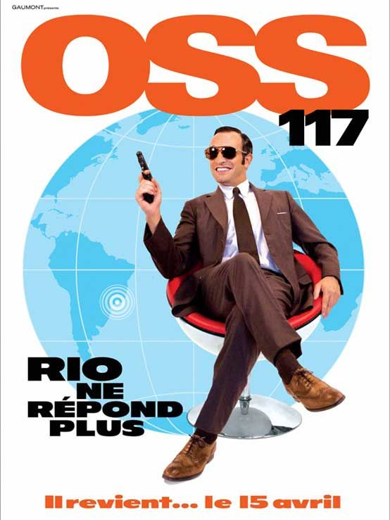 OSS 117 Rio ne répond plus, de Michel Hazanavicius (2009) http://www.allocine.fr/film/fichefilm_gen_cfilm=111835.html