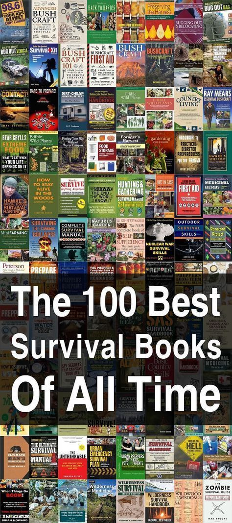100 Best Survival Books of All Time. You already know the importance of studying books about emergency preparedness and survival, so look here for the 100 Best! #Survivalbooks #Prepareandsurvive #Urbansurvivalsite #foodforsurvival