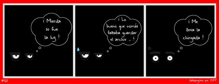 Martes de Recalentado presenta Gallopingüino No. 121 !!! Porque Ctrl + S !!! #GallopinguinoQuotes facebook.com/gallopinguino