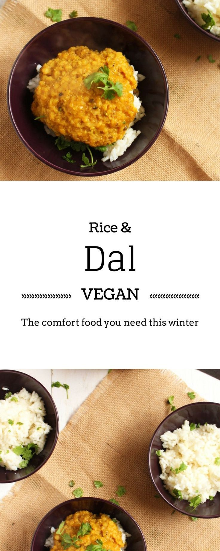 Vegan Rice and Dal - This is what your soul needs, I promise. It's an easy vegan recipe that'll warm you this winter. That's the BrokeFoodies guarantee.