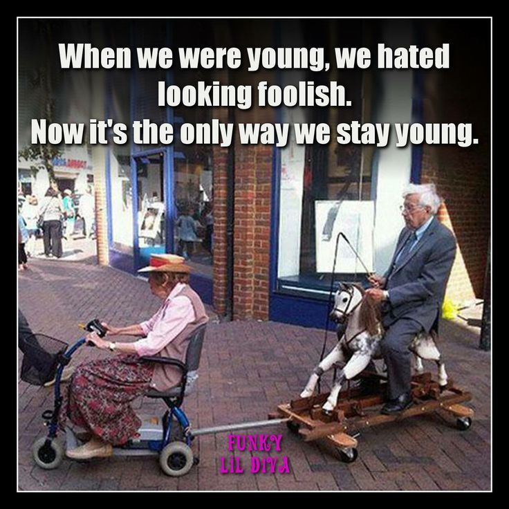 #young #old #quotes #inspirational #funkylildiva