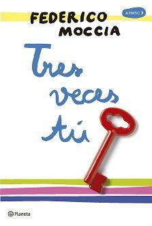 Tres veces tú  (PDF - ePub) de Federico Moccia