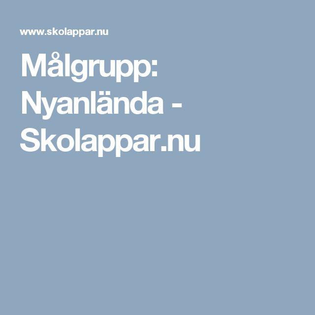 Målgrupp: Nyanlända - Skolappar.nu