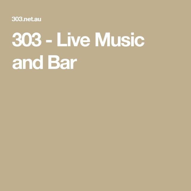 303 - Live Music and Bar