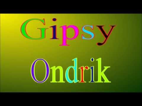 Gipsy Ondrik 13 - povic mi mamočko