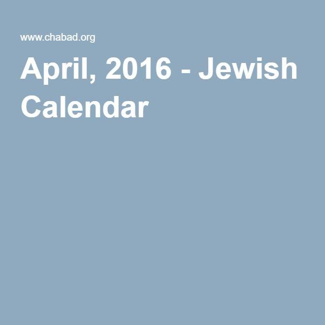 April, 2016 - Jewish Calendar