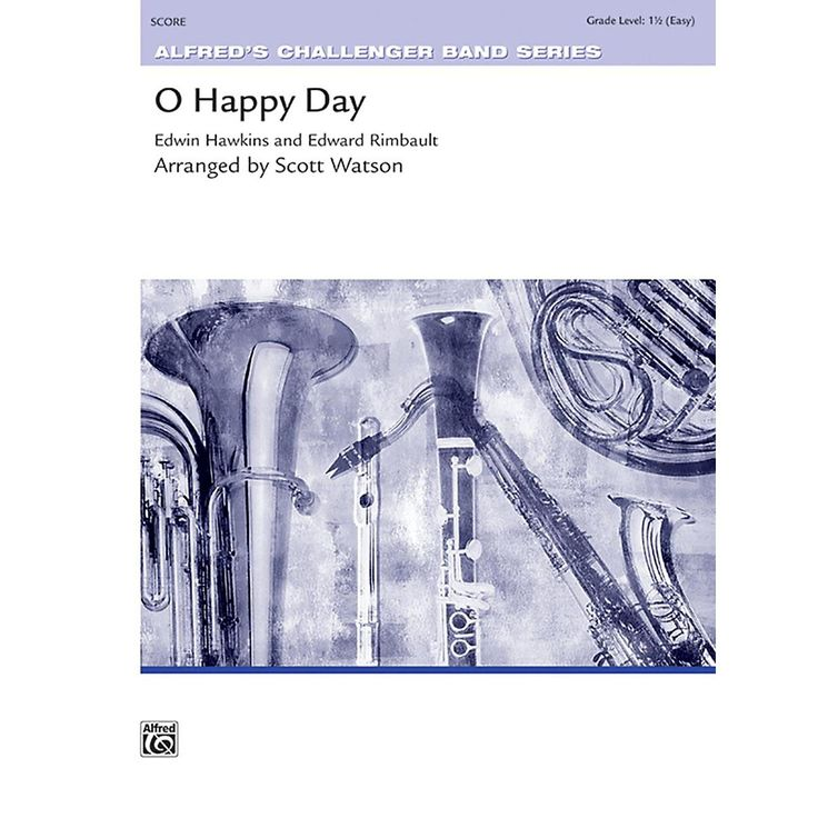 Alfred O Happy Day Concert Band Grade 1.5