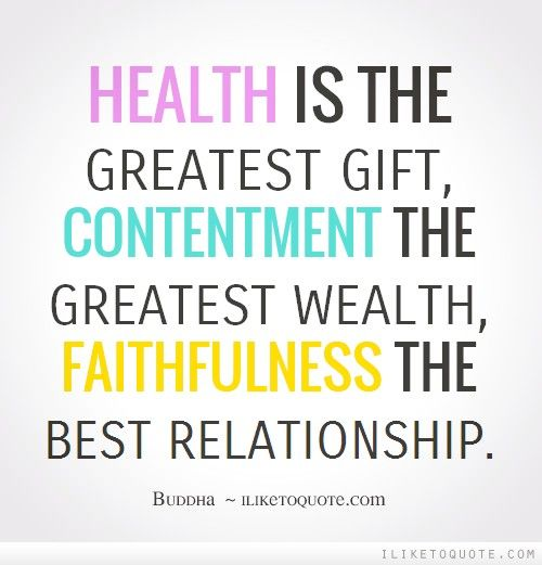 Health is the greatest gift, contentment - 34.2KB