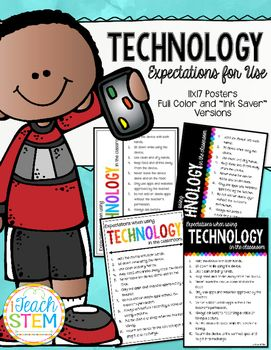 Laptops, iPads, tablets and other mobile devices are expensive and must be used responsibly. These Technology Expectations Posters are designed to be colorful and simple to understand. The rules could easily apply to use of any device. They are perfect for teachers to display in the classroom at all times. Great reminders for how to treat the technology in the classroom, library, or computer lab.