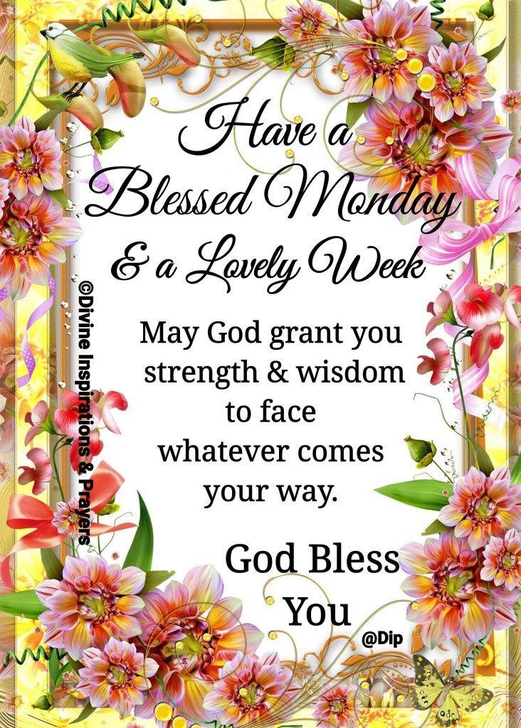 Monday Blessings! | Monday blessings, Monday morning ...