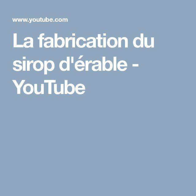 La fabrication du sirop d'érable - YouTube